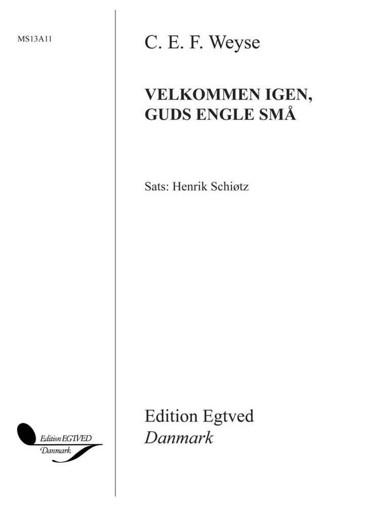 Velkommen igen, Guds engle små af C.E.F. Weyse og Henrik Schiøtz