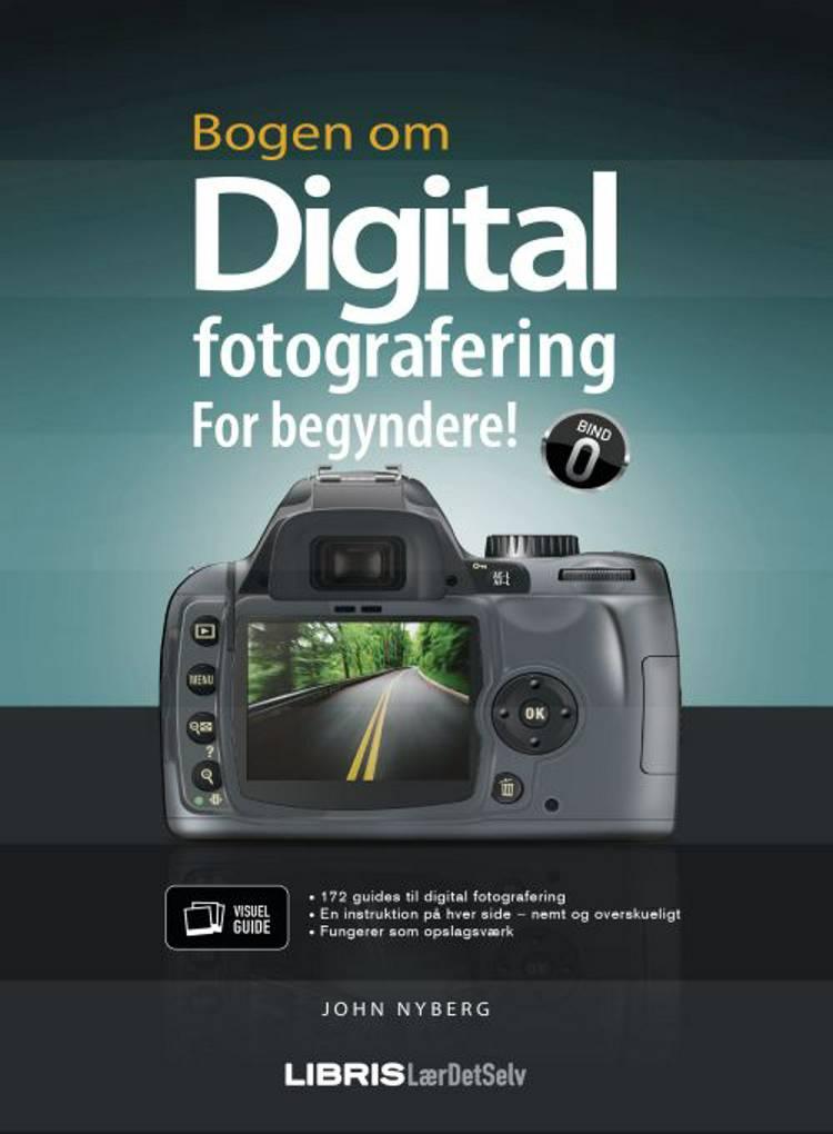 Bogen om digital fotografering af John Nyberg