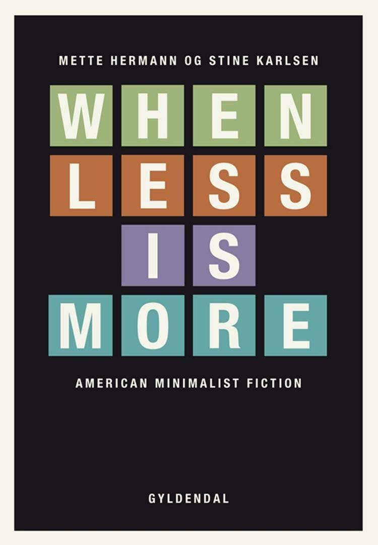 When less is more af Mette Hermann og Stine Karlsen