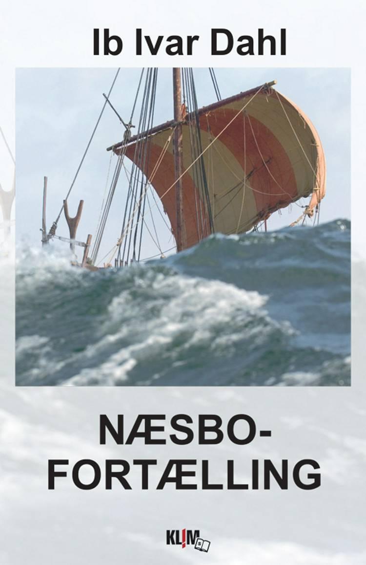 Næsbofortælling af Ib Ivar Dahl