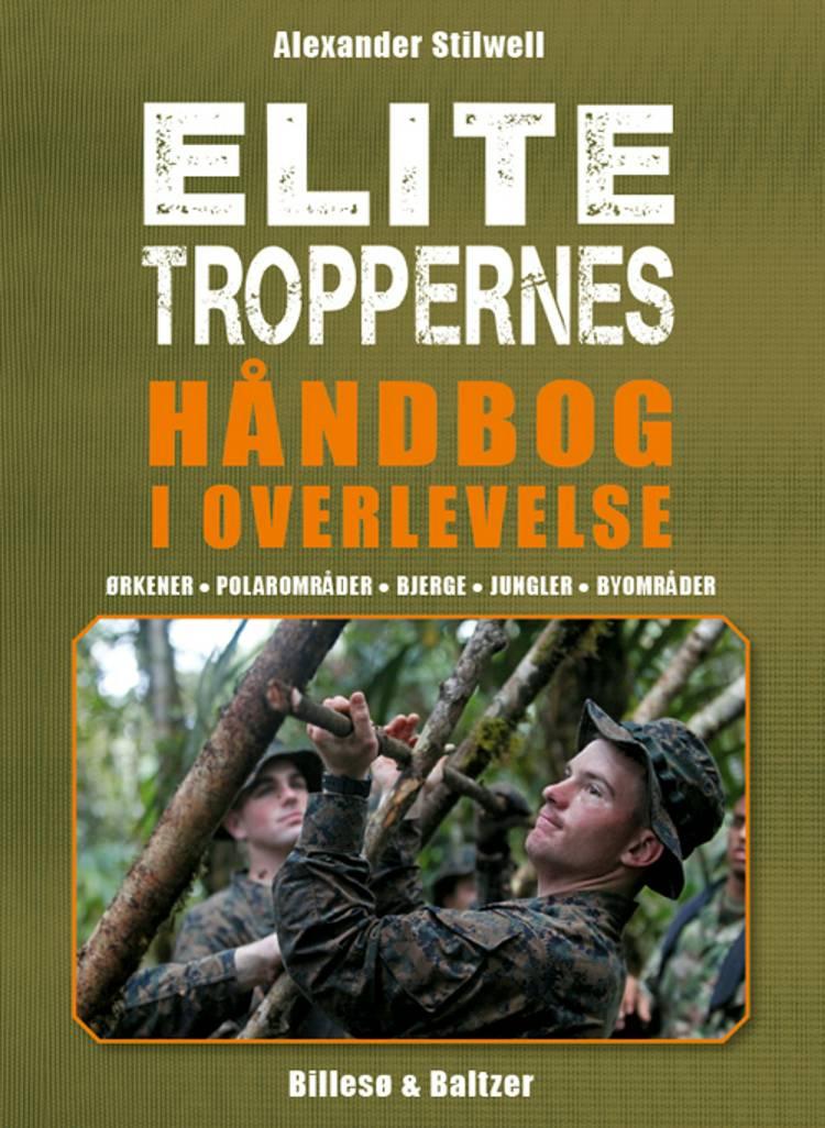 Elitetroppernes håndbog i overlevelse af Alexander Stilwell