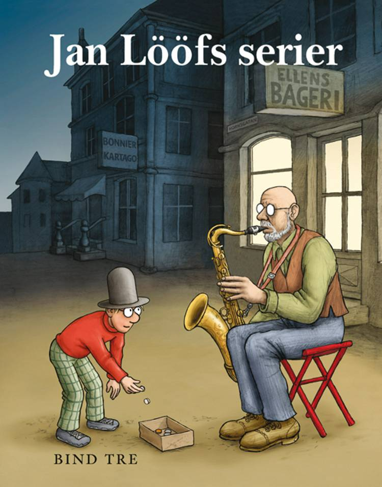 Jan Lööfs serier 3 af Jan Lööf