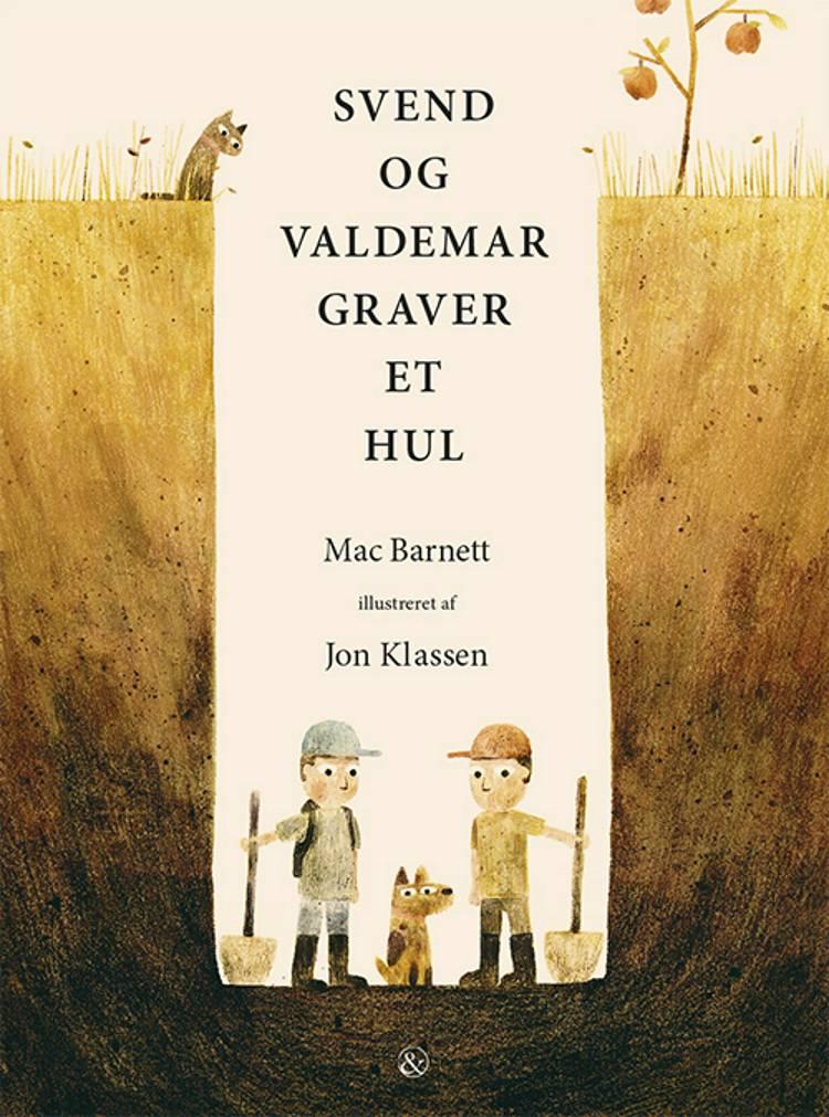 Svend og Valdemar graver et hul af Mac Barnett