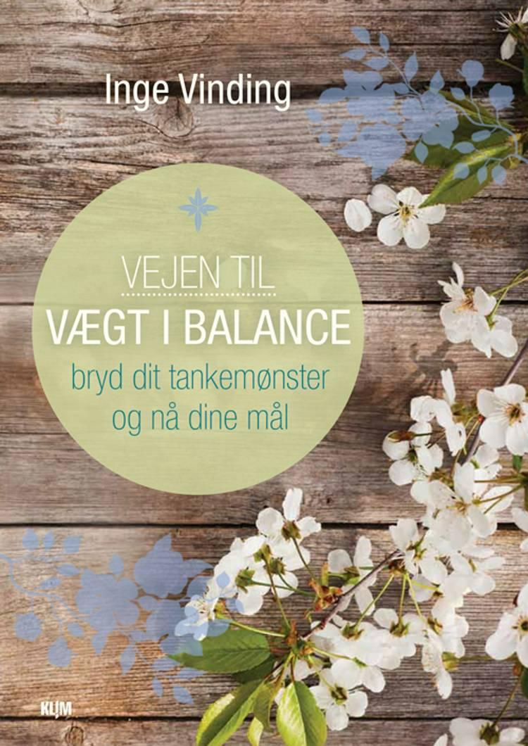 Vejen til vægt i balance af Inge Vinding