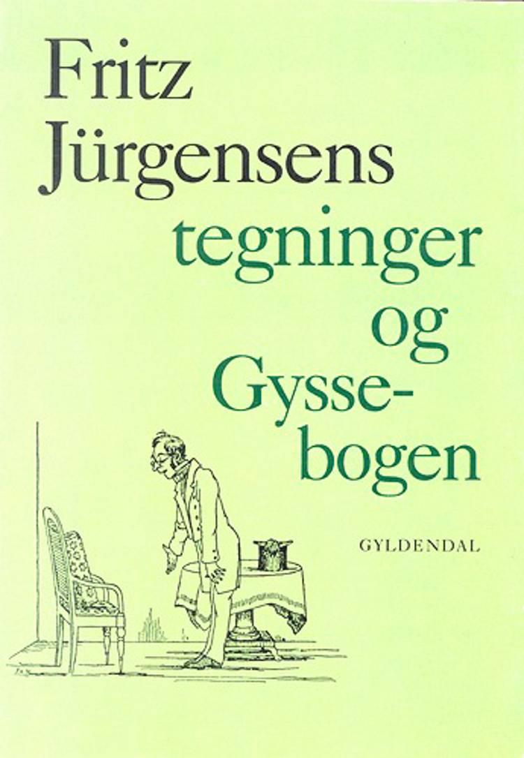 89 Tegninger og Gysse Bogen af Fritz Jürgensen