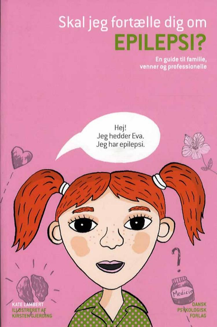Skal jeg fortælle dig om epilepsi? af Kate Lambert