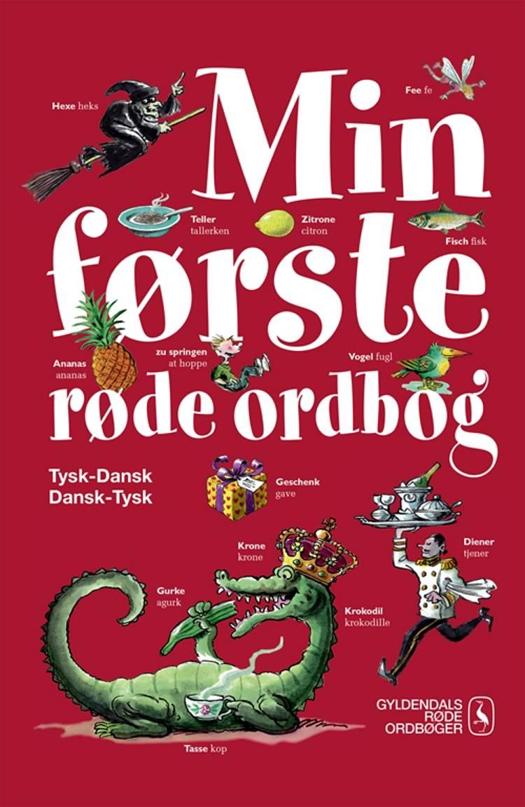 Min første røde ordbog - tysk-dansk, dansk-tysk af Gyldendal Ordbogsredaktion