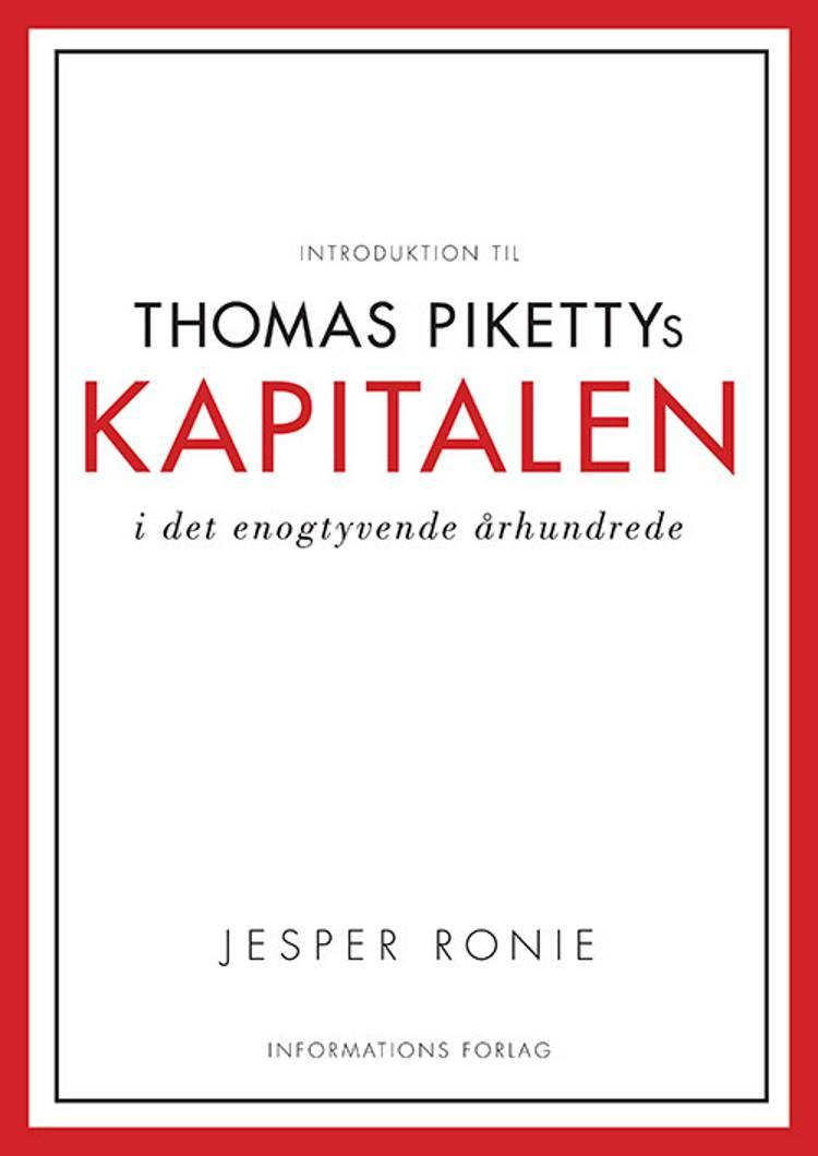 Introduktion til Thomas Pikettys Kapitalen i det 21. århundrede af Jesper Roine