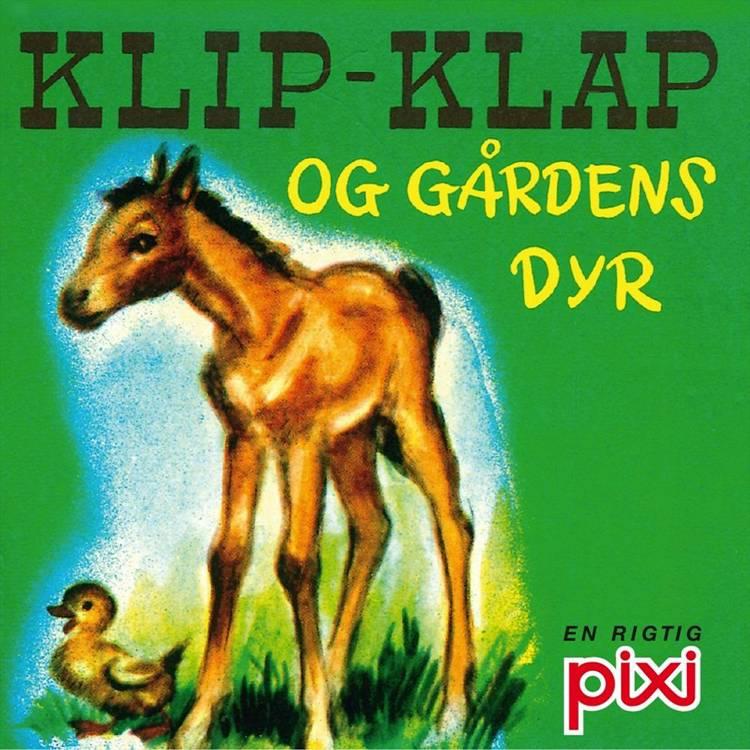 Klip-klap og gårdens dyr af Jessica Potter Broderick, Lucy Ozone og Edith Lowe