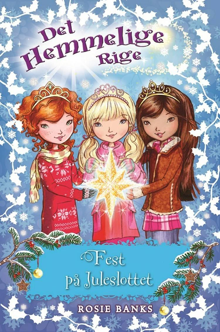 Fest på juleslottet af Rosie Banks