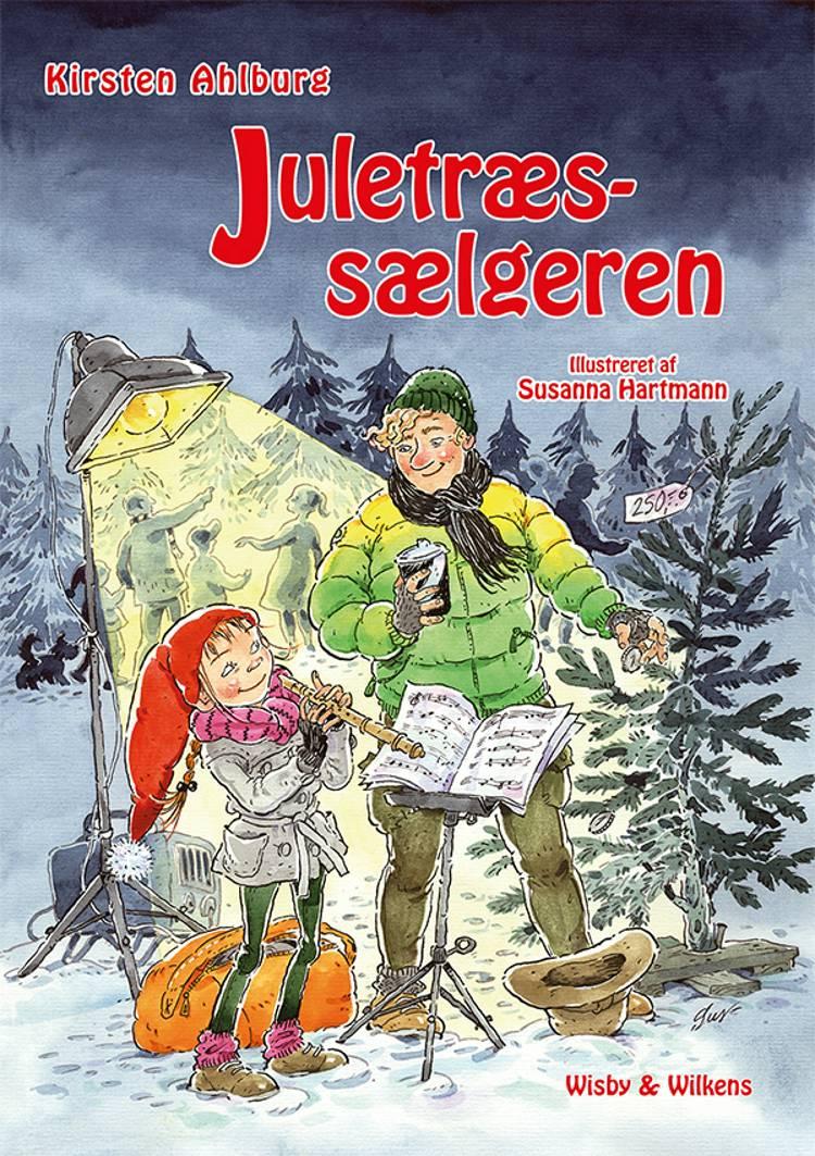Juletræssælgeren af Kirsten Ahlburg