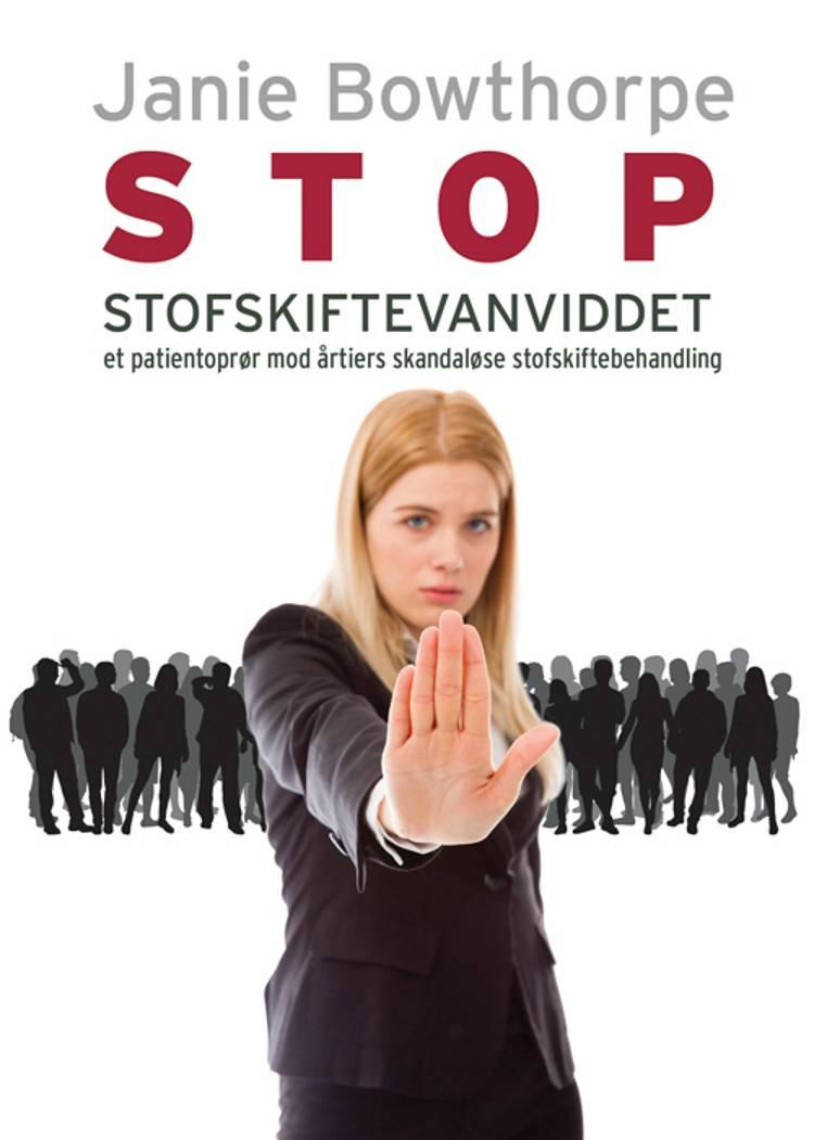 Stop stofskiftevanviddet af Janie Bowthorpe