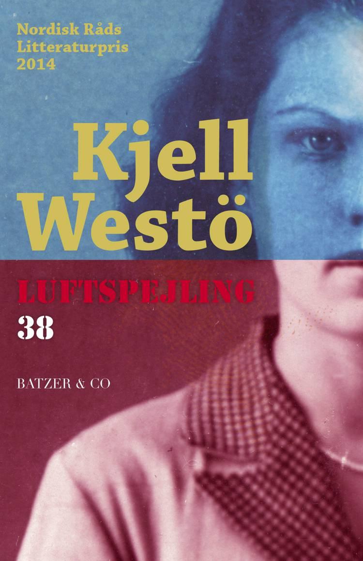 Luftspejling 38 af Kjell Westö