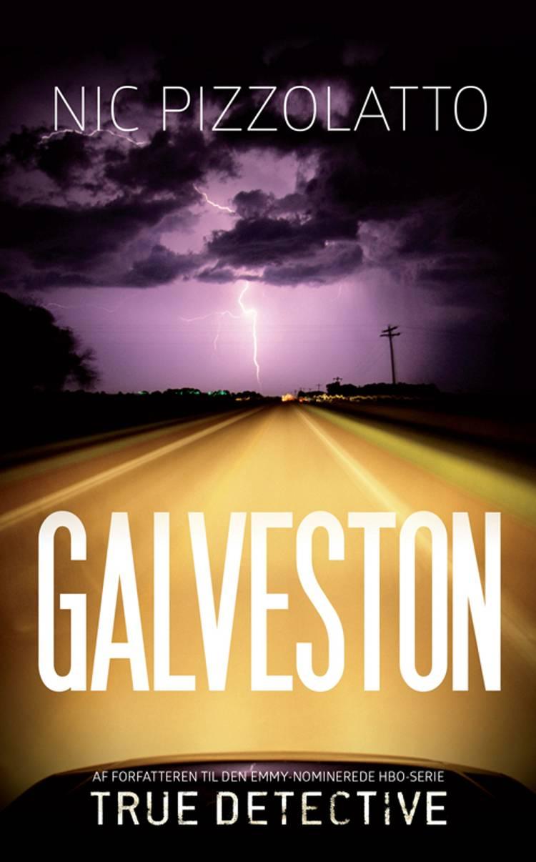 Galveston af Nic Pizzolatto