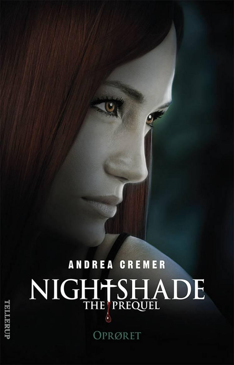 Nightshade, the prequel - oprøret af Andrea Cremer