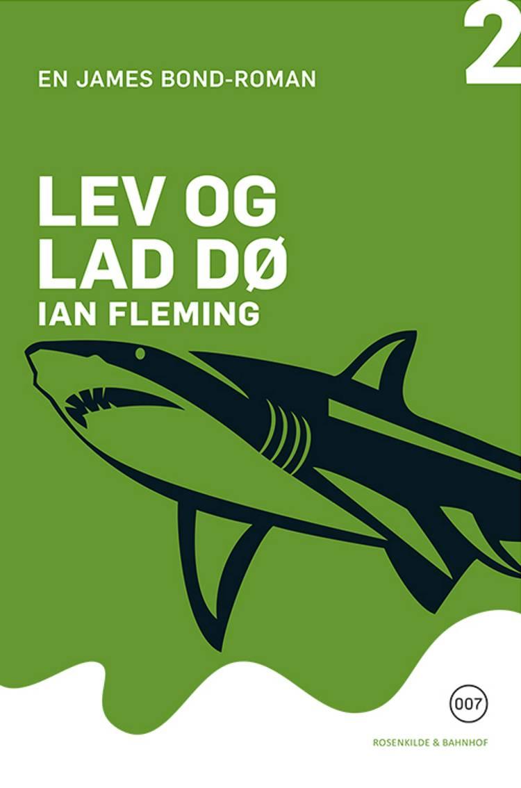 Lev og lad dø af Ian Fleming