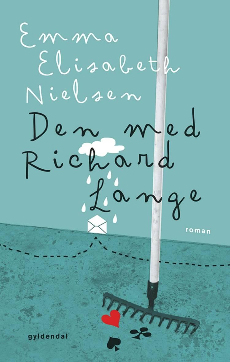 Den med Richard Lange af Emma Elisabeth Nielsen