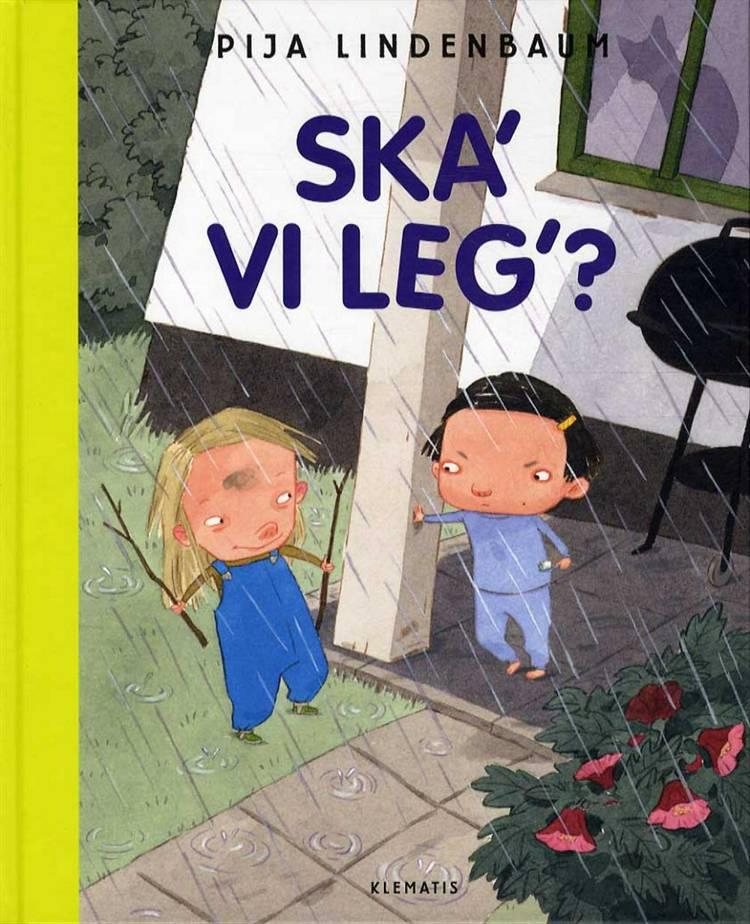 Ska' vi leg'? af Pija Lindenbaum