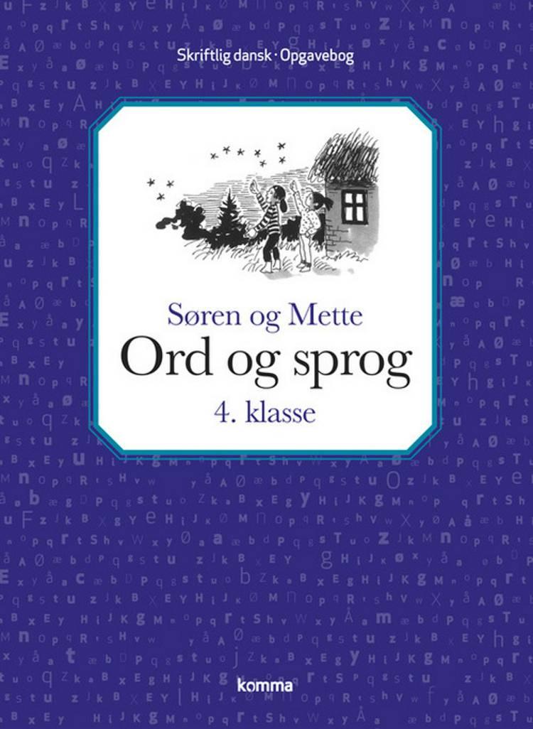 Søren og Mette Ord og sprog af Annelise Frederiksen, Knud Hermansen og Merete Sokoler