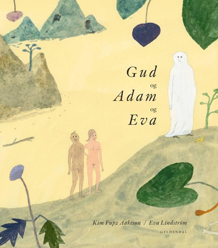 Gud og Adam og Eva af Kim Fupz Aakeson