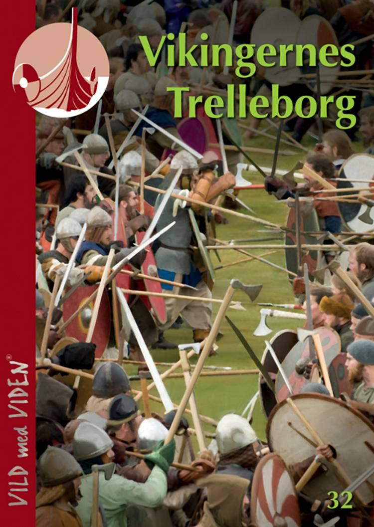 Vikingernes Trelleborg af Anne-Christine Larsen