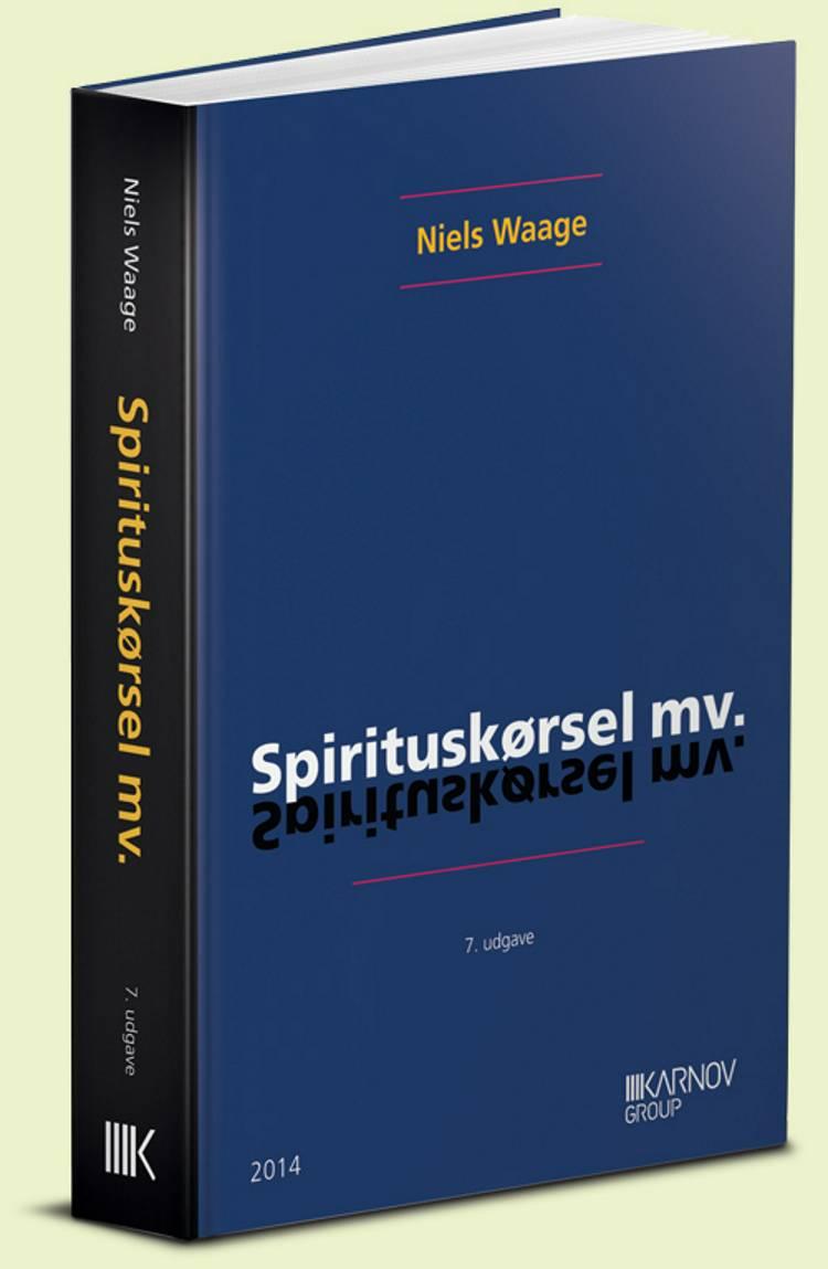 Spirituskørsel mv. af Niels Waage