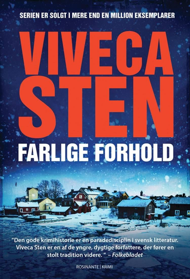 Farlige forhold af Viveca Sten