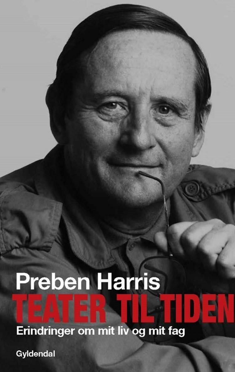 Teater til tiden af Preben Harris