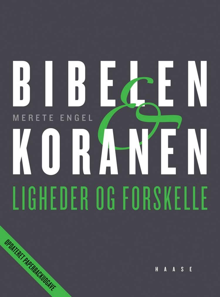 Bibelen & koranen af Merete Engel