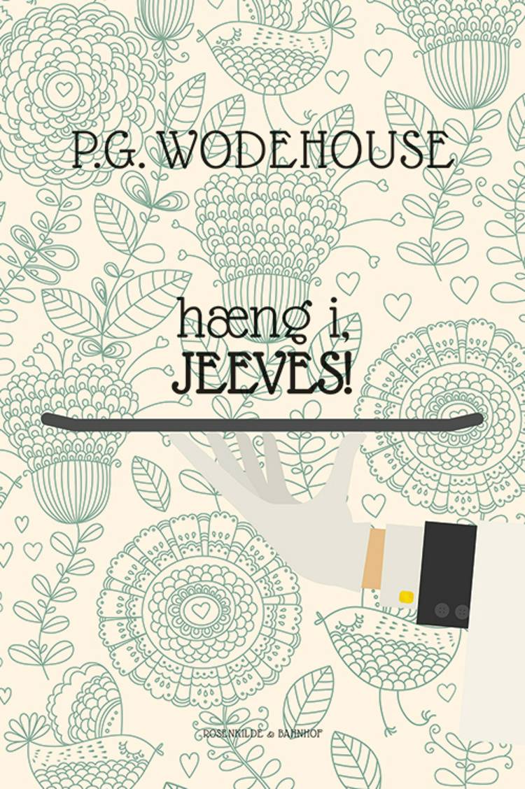 Hæng i, Jeeves! af P.G. Wodehouse