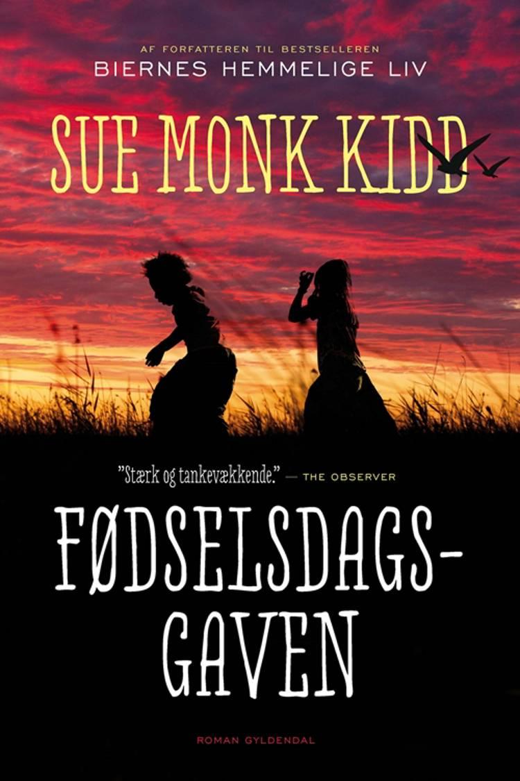 Fødselsdagsgaven af Sue Monk Kidd