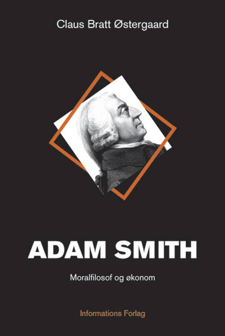 Adam Smith af Claus Bratt Østergaard