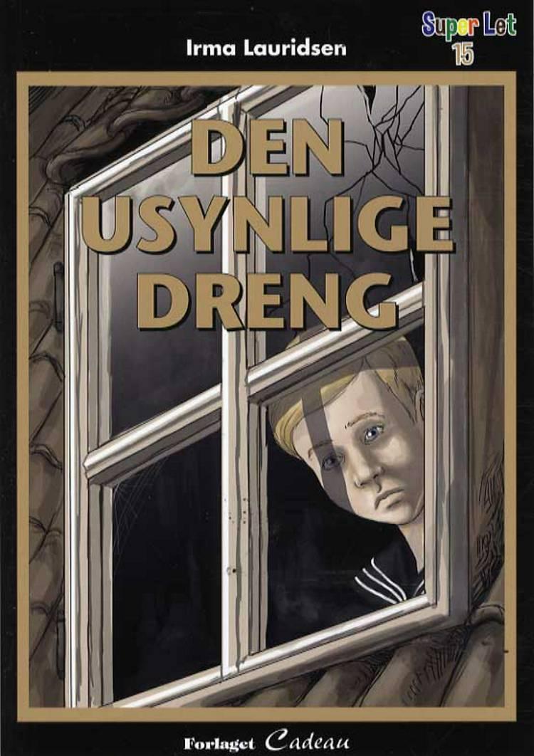 Den usynlige dreng af Irma Lauridsen