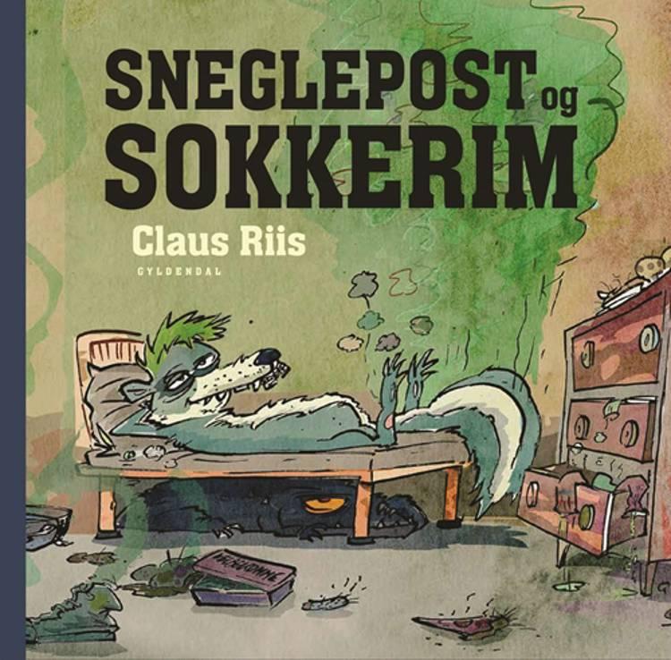 Sneglepost og sokkerim af Claus Riis