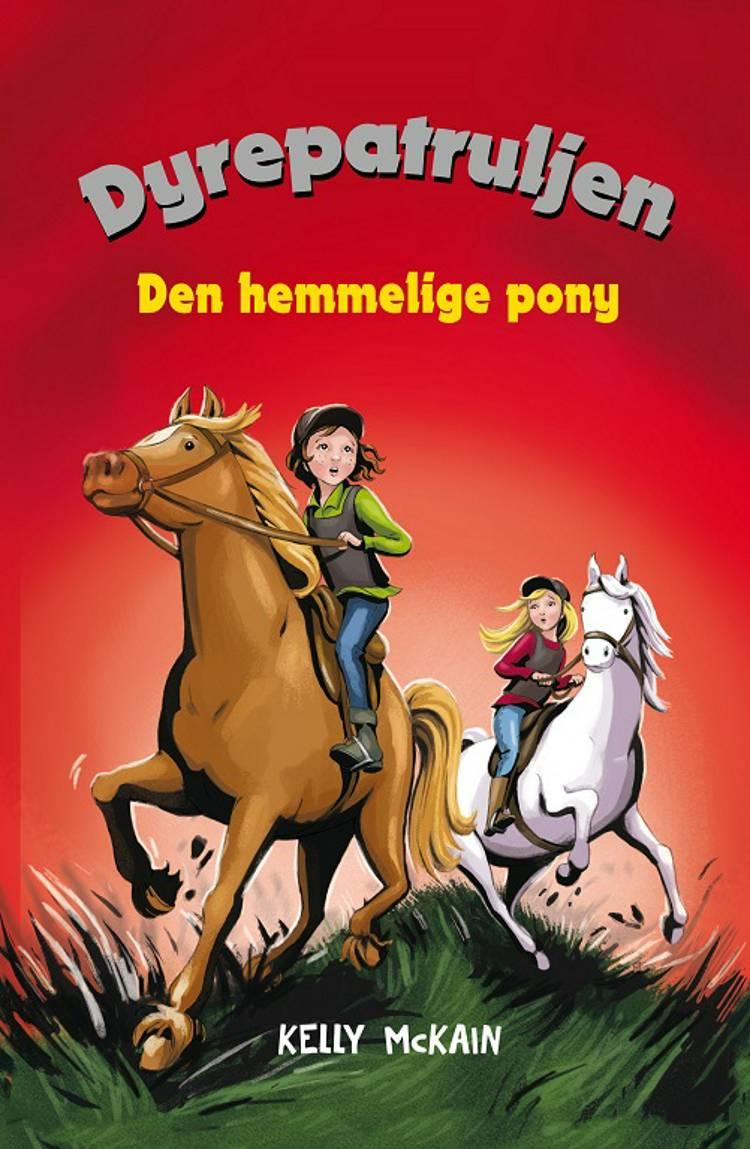 Den hemmelige pony af Kelly og McKain
