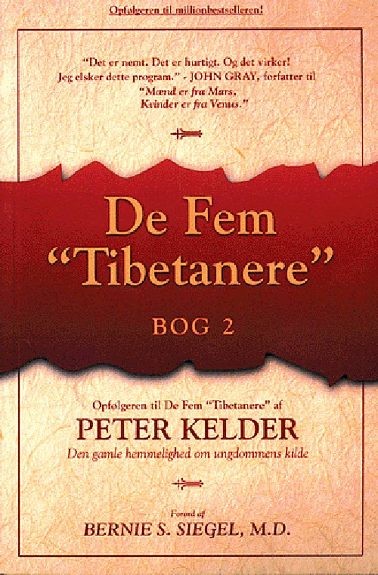De fem tibetanere eller Den gamle hemmelighed om ungdommens kilde - bog 2