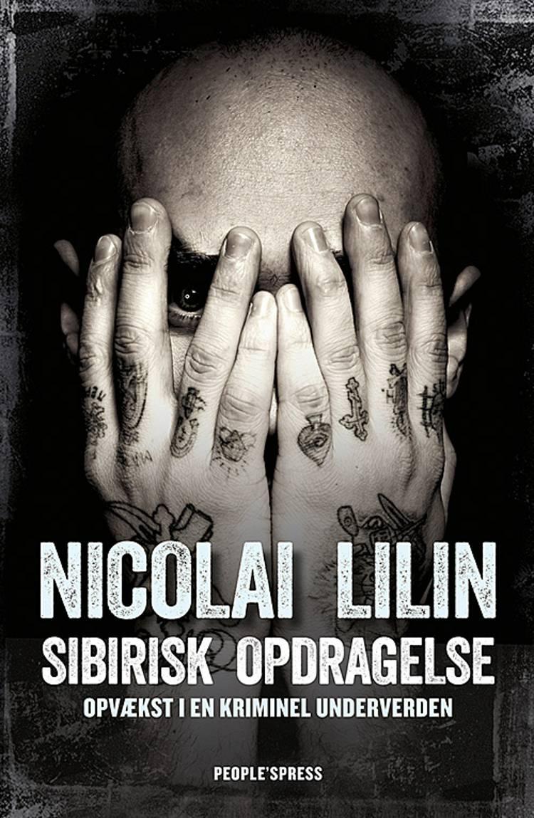 Sibirisk opdragelse af Nicolai Lilin