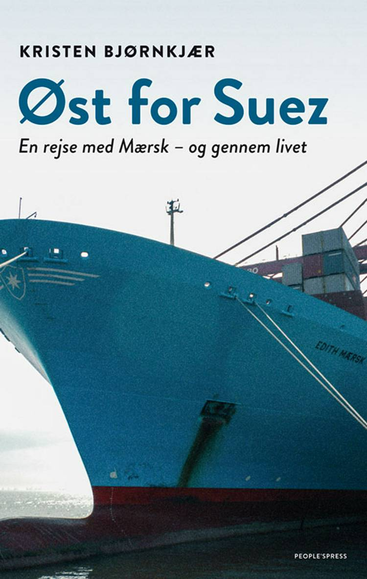 Øst for Suez af Kristen Bjørnkjær