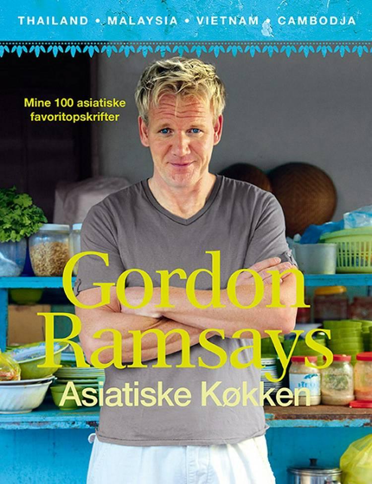 Gordon Ramsays asiatiske køkken af Gordon Ramsay