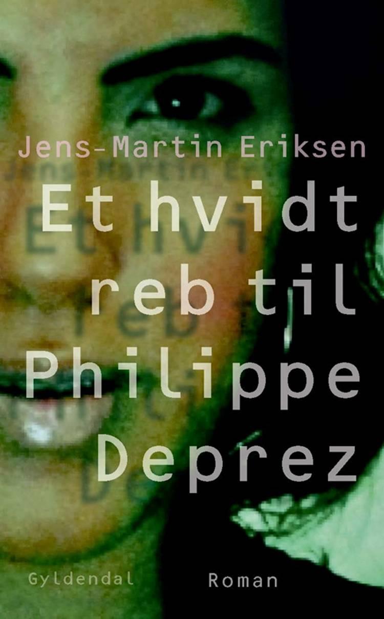 Et hvidt reb til Philippe Deprez af Jens-Martin Eriksen