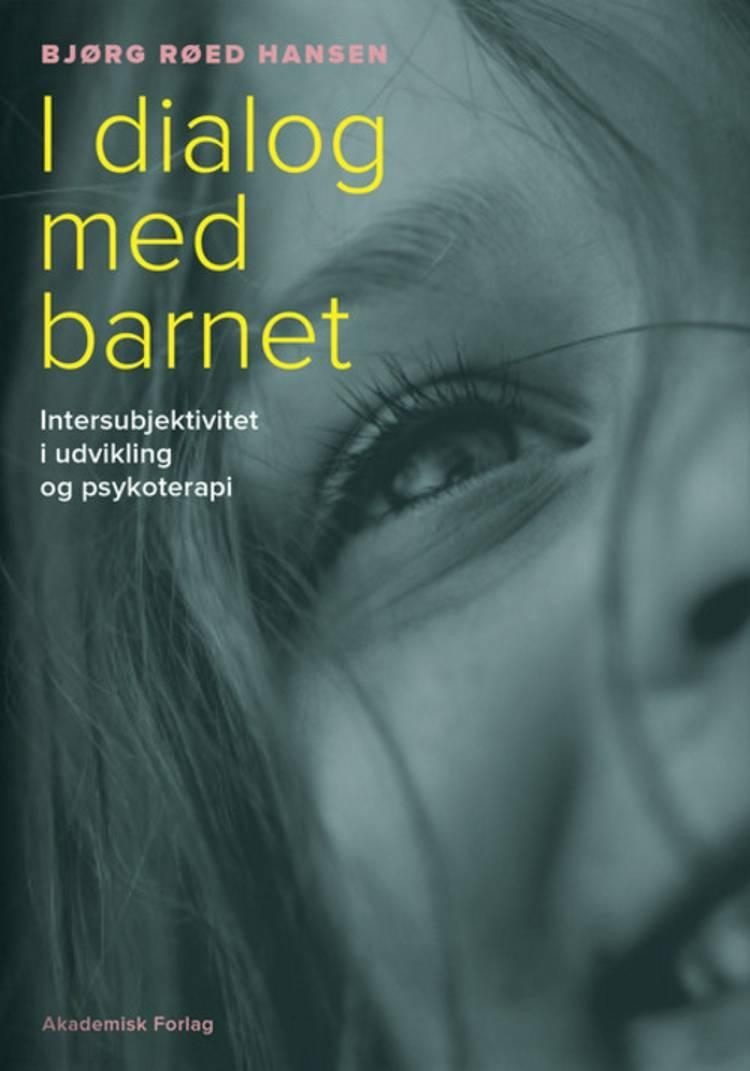 I dialog med barnet af Bjørg Røed Hansen
