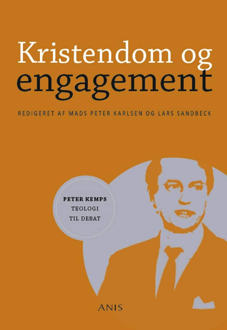 Kristendom og engagement af Lars Sandbeck og Mads Peter Karlsen