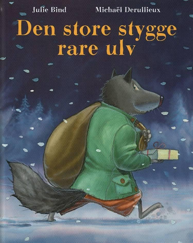 Den store stygge rare ulv af Julie Bind