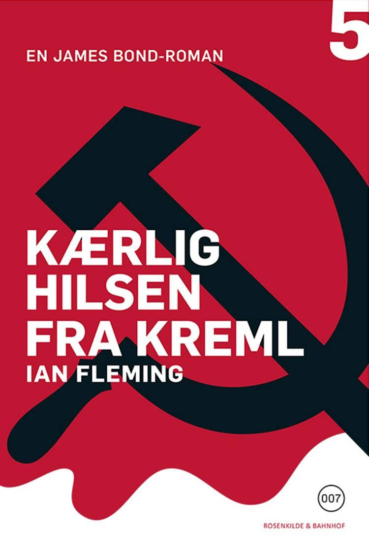 Kærlig hilsen fra Kreml af Ian Fleming