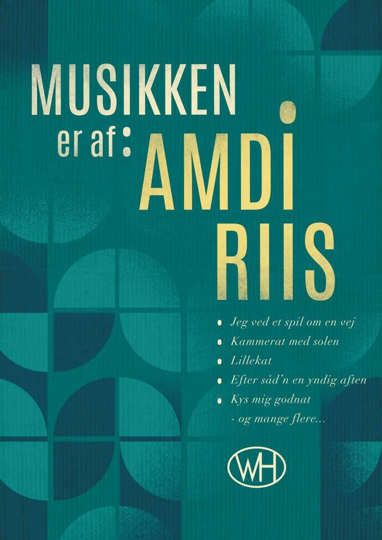 Musikken er af Amdi Riis af Lise Gerd Pedersen