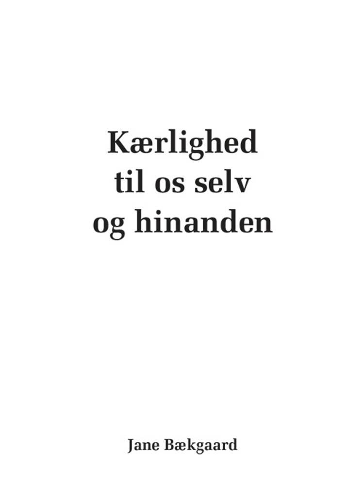 Kærlighed til os selv og hinanden af Jane Bækgaard