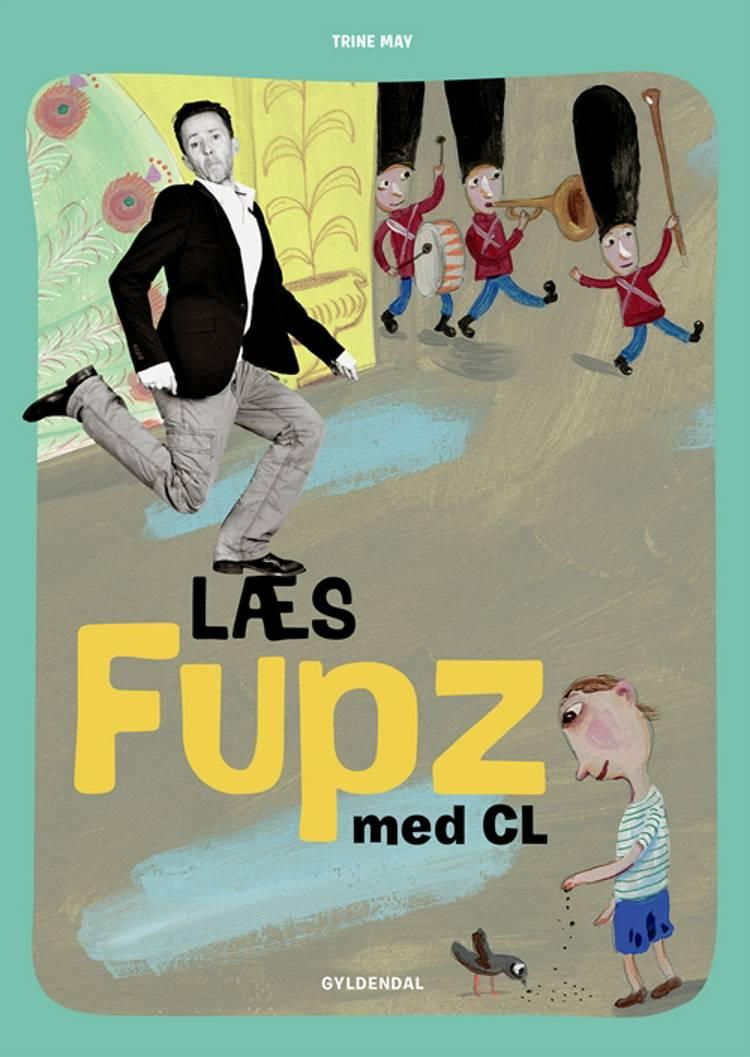 Læs Fupz med CL af Trine May