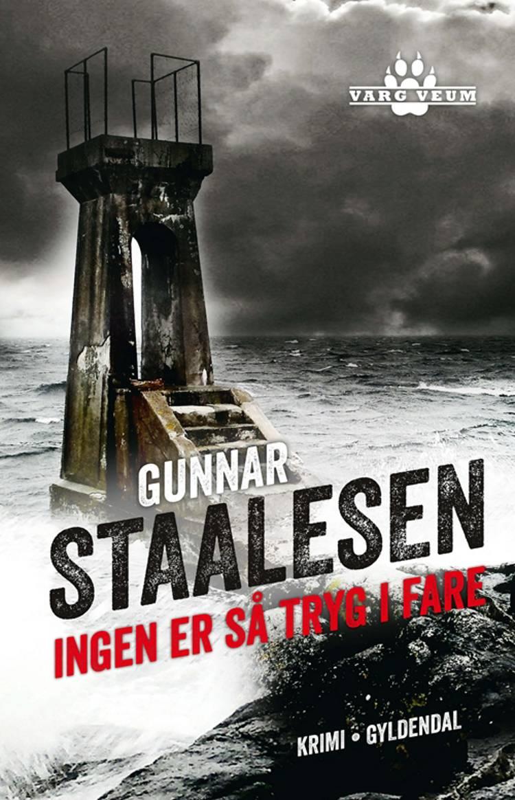 Ingen er så tryg i fare af Gunnar Staalesen