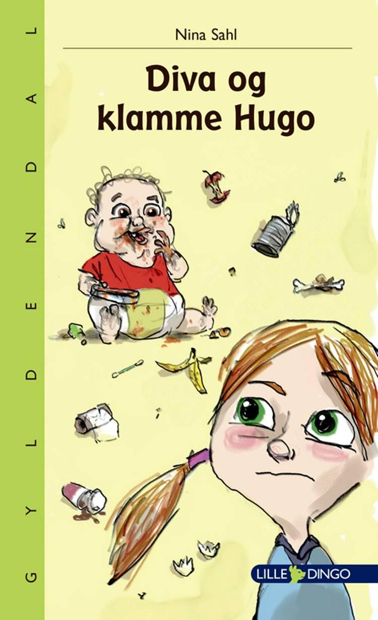 Diva og klamme Hugo af Nina Sahl