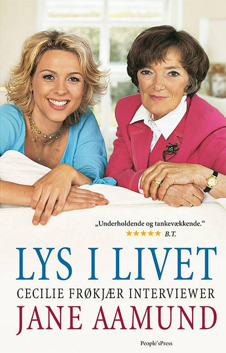 Lys i livet af Jane Aamund og Cecilie Frøkjær